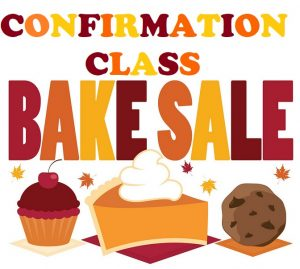 Confirmation Class Bake Sale 11/19